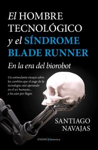 Cubierta_El Hombre Tecnológico y el síndrome Blade Runner_19mm